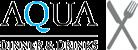 Aqua Dinner and drinks