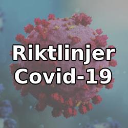 Riktlinjer Covid-19